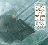 img - for The Boy Who Fell Off the Mayflower, or John Howland's Good Fortune book / textbook / text book