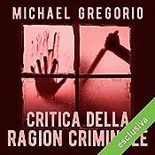 Critica della ragion criminale (Hanno Stiffeniis 1) | Michael Gregorio