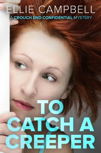Book: To Catch A Creeper by Ellie Campbell