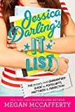 Jessica Darling's It List: The (Totally Not) Guaranteed Guide to Popularity, Prettiness & Perfection (0316244996) by McCafferty, Megan