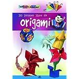 Mi Primer Libro de Origami (Mi Primer Manual)