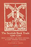 img - for The Scottish Book Trade, 1500-1720 book / textbook / text book