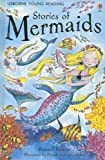 Stories of Mermaids (Young Reading Series 1) (0794518737) by Russell Punter