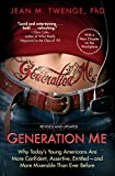 img - for Generation Me - Revised and Updated: Why Today's Young Americans Are More Confident, Assertive, Entitled--and More Miserable Than Ever Before book / textbook / text book