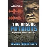 The Unsung Patriots: Heroes of the War That Never Was ~ Tolman Farrah Geffs