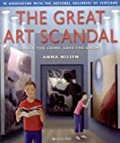 The Great Art Scandal: Crack the Crime Save the Show (0753408112) by Nilsen, Anna