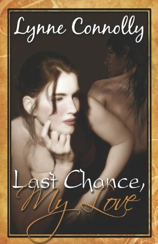 Last Chance, My Love (Triple Countess, #1)
