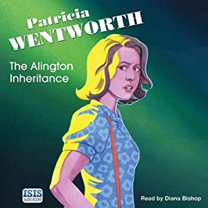 The Alington Inheritance | [Patricia Wentworth]