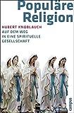 Image de Populäre Religion: Auf dem Weg in eine spirituelle Gesellschaft