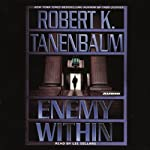 Enemy Within (       ABRIDGED) by Robert K. Tanenbaum Narrated by David Purdham
