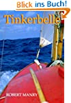 Tinkerbelle: The epic story of Robert...