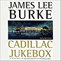 Cadillac Jukebox: A Dave Robicheaux Novel, Book 9 Audiobook by James Lee Burke Narrated by Mark Hammer