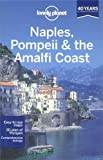 img - for Lonely Planet Naples Pompeii & the Amalfi Coast (Regional Guide) 4th (fourth) Edition by Cristian Bonetto, Josephine Quintero (2013) book / textbook / text book
