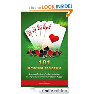 Free Kindle Book: 101 Poker Game Variations, by Terry Lewandowski. Publication Date: July 29, 2012