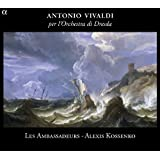 Vivaldi: Per l'Orchestra di Dresda