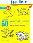 Draw 50 Animal 'Toons: The Step-by-St...