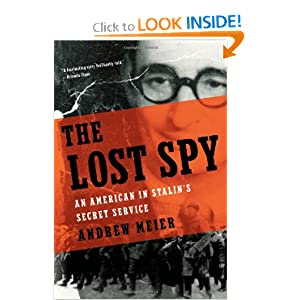 Download book The Lost Spy: An American in Stalin's Secret Service