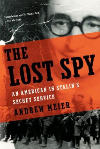 The Lost Spy: An American in Stalin's Secret Service