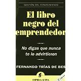 El libro negro del emprendedor (Gestion Conocimiento)