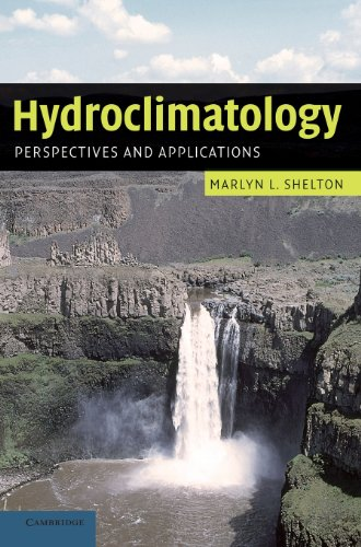 Hydroclimatology: Perspectives and Applications, by Marlyn L. Shelton