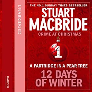 Twelve Days of Winter: Crime at Christmas - A Partridge in a Pear Tree Audiobook