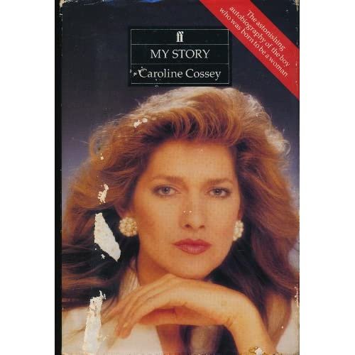 My Story : Caroline Cossey (First Edition): Caroline Cossey: Amazon
