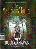 The Magicians' Guild: Unabridged (Black Magician Trilogy)