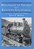 img - for Railroads of Nevada and Eastern California, Vol. 2: The Southern Roads book / textbook / text book