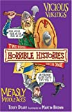 Terry Deary Vicious Vikings AND Measly Middle Ages (Horrible Histories)