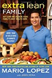 Extra Lean Family: Get Lean and Achieve Your Familys Best Health Ever