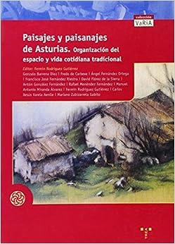Paisajes y paisanajes de Asturias. Organización del