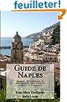 Guide de Naples: Pomp�i, Herculanum,...