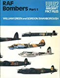 Royal Air Force Bombers (WWII Aircraft Fact Files) (0354012304) by Green, William