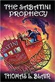 The Sabatini Prophecy (Adventures of Davey Boehm)