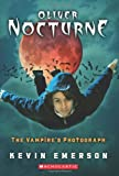 The Vampires Photograph (Oliver Nocturne #1)