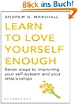 Learn to Love Yourself Enough (Seven...