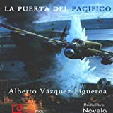 img - for La puerta del Pac fico [The Pacific Door] book / textbook / text book