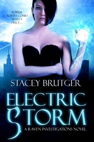 Electric Storm (A Raven Investigations Novel) by Stacey Brutger
