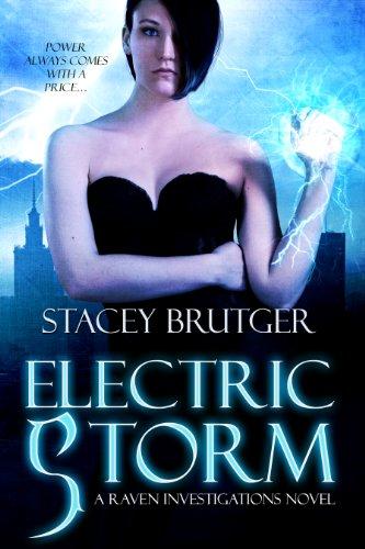 Electric Storm (A Raven Investigations Novel) by Stacey Brutger
