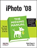 iPhoto '08: The Missing Manual (0596516185) by Pogue, David