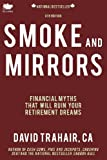 img - for Smoke and Mirrors: Financial Myths That Will Ruin Your Retirement Dreams (8th Edition) book / textbook / text book