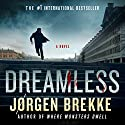 Dreamless Audiobook by Jorgen Brekke Narrated by Paul Hodgson