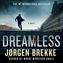 Dreamless (       UNABRIDGED) by Jorgen Brekke Narrated by Paul Hodgeson