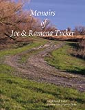 Memoirs of Joe and Ramona Tucker