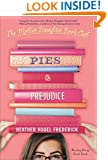 Pies & Prejudice (The Mother-Daughter Book Club 4)