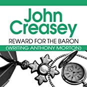 Reward for the Baron: The Baron Series, Book 11 | John Creasey