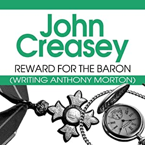 Reward for the Baron: The Baron Series, Book 11 | [John Creasey]