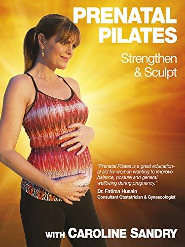 Pregnancy/Prenatal Pilates (Strengthen & Sculpt) with Caroline Sandry