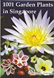 img - for 1001 Garden Plants in Singapore book / textbook / text book