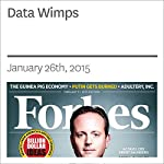 Data Wimps | Rich Karlgaard
